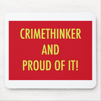 crimethinker and proud of it mouse pad