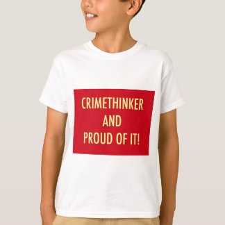 crimethinker and proud of it T-Shirt