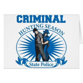 Criminal Hunting Season State Police Card