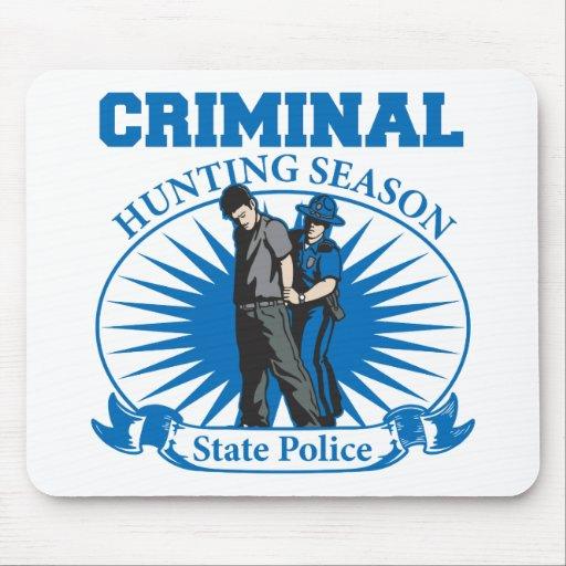 Criminal Hunting Season State Police Mouse Pads