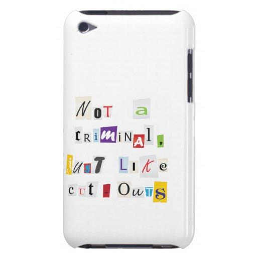 Criminal joke Case-Mate iPod touch case