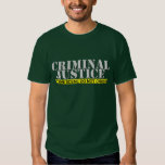 "Criminal justice ""Crime Scene Do Not Cross"" Tee Shirts"