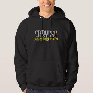 """Criminal Justice""(Customizable) Hooded Sweatshirt"