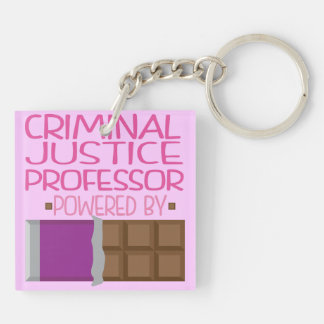 Criminal Justice Professor Chocolate Gift for Her Keychain