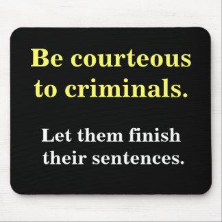 Criminales y lema divertido de la aplicación de le tapete de raton