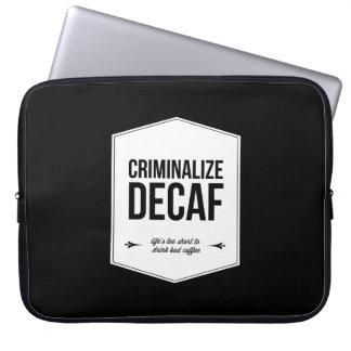 Criminalize Decaf Office Humor Laptop Bag Laptop Computer Sleeve