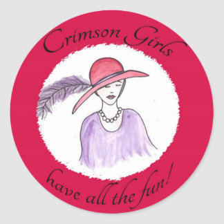 Crimson Girls Have all the Fun! Classic Round Sticker