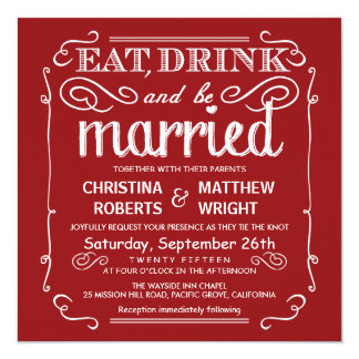 """Crimson Red Eat Drink & be Married Wedding Invite 5.25"""" Square Invitation Card"""