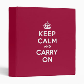 Crimson Red Keep Calm and Carry On (white text) Binder