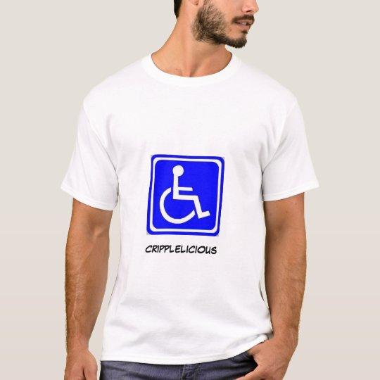 Cripplicious T-Shirt