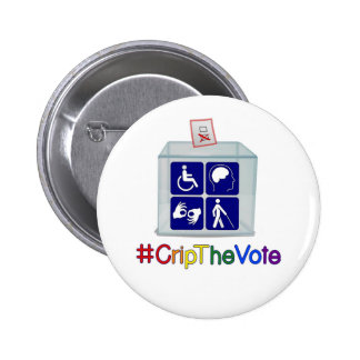 #CripTheVote button, 2 1/4-inch, round Pinback Button