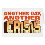 CRISIS GREETING CARD