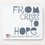 Crisis to Hope Mouse Pad