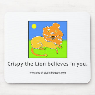 Crispy the Lion Believes in You Mouse Pads