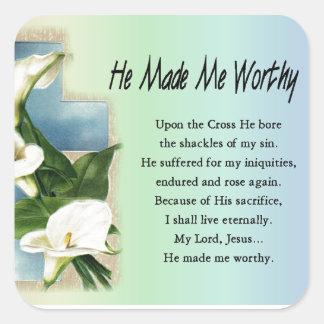 Cristiano de Pascua él me hizo digno Pegatina Cuadrada