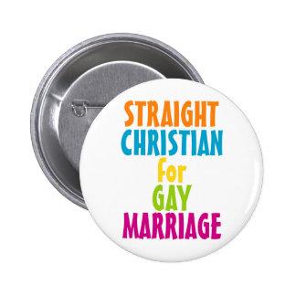 Cristiano recto para el matrimonio homosexual pin redondo de 2 pulgadas