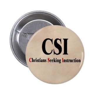 Cristianos de CSI Pin Redondo De 2 Pulgadas