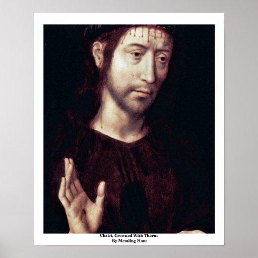 Cristo, coronado con las espinas por Memling Hans Póster