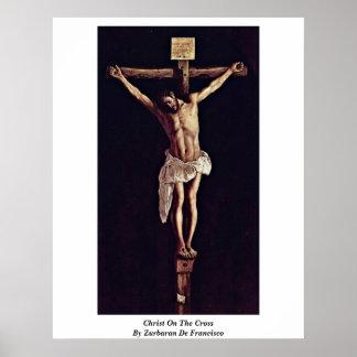 Cristo en la cruz de Zurbaran De Francisco Póster