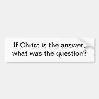 Cristo es la respuesta - pegatina para el parachoq pegatina de parachoque