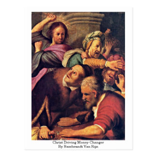 Cristo que conduce el Dinero-Cambiador de Rembrand Tarjeta Postal