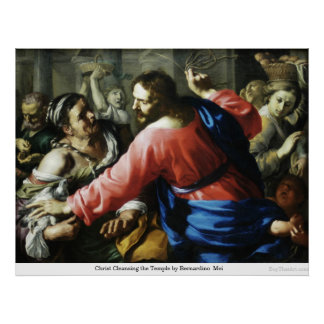 Cristo que limpia el templo de Bernardino Mei Póster