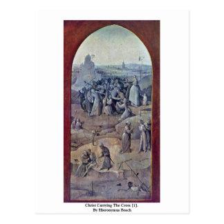 Cristo que lleva la cruz [1]. Por Hieronymus Bosch Tarjetas Postales