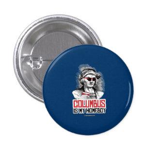 Cristóbal Colón es mi Homeboy Pin Redondo 2,5 Cm