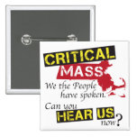 Critical Mass. Can you hear us now? Pin