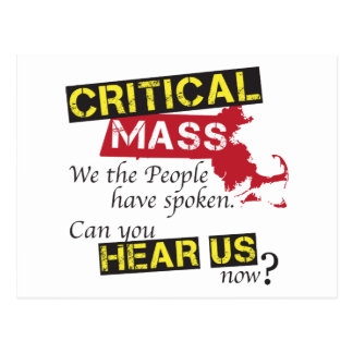 Critical Mass. Can you hear us now? Postcard
