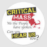 Critical Mass. Can you hear us now? Classic Round Sticker