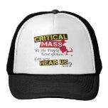 Critical Mass. Can you hear us now? Trucker Hat