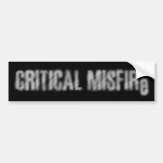 Critical Misfire - Bumper Sticker Car Bumper Sticker