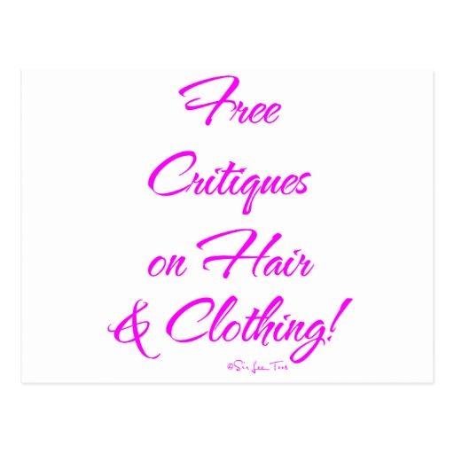 ¡Críticas libres en el pelo y la ropa! Postal