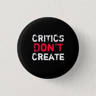 Critics Don't Create Button