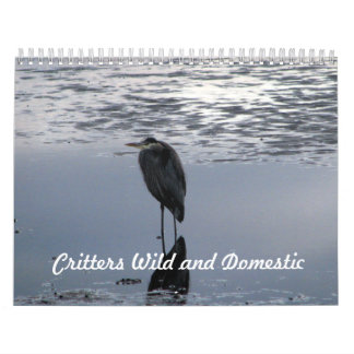 Critters Wild and Domestic Calendar