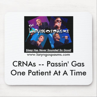 CRNAs -- Passin' GasOne P... Mouse Pad