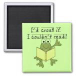 Croar de la rana si no podría leer las camisetas y imán para frigorifico