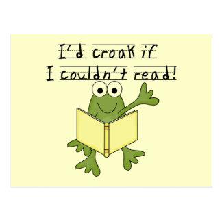 Croar de la rana si no podría leer las camisetas y postal