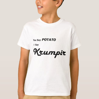 """Croata Krumpir """"usted dice la patata"""" que dice Camisas"""