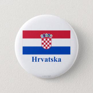 Croatia Flag with Name in Croatian Pinback Button