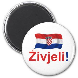 Croatia Zivjeli! (Cheers) Magnet