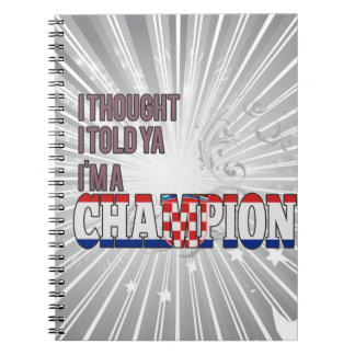 Croatian and a Champion Notebook