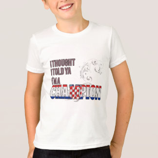 Croatian and a Champion T-Shirt