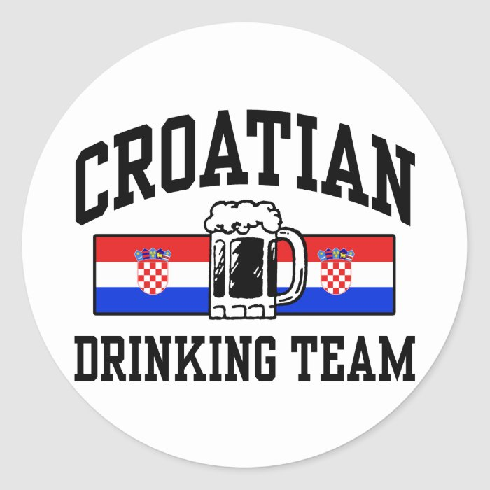 Croatian Drinking Team Classic Round Sticker