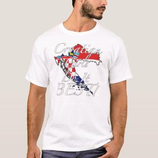 Croatian Girls Do It Best! T-Shirt