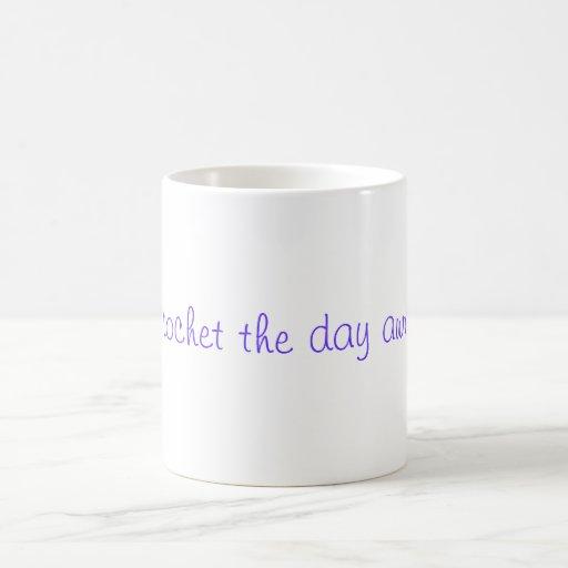 Crochet la taza ausente del día