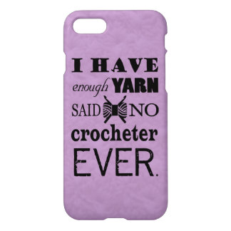 Crochet • Not Enough Yarn Crafts iPhone 7 Case