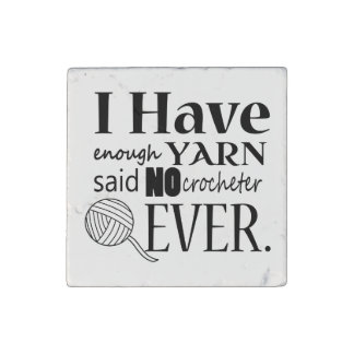 Crochet • Not Enough Yarn Crafts Typography Stone Magnet