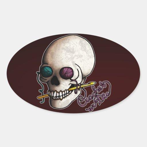 Crochet o muera, pegatina ovalada